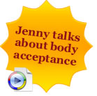 Jenny talks about body acceptance